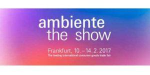 Ambiente Trade Fair 2017 February 10-14